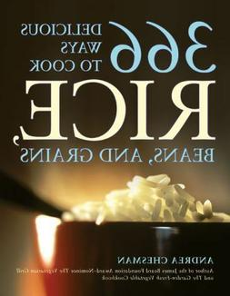 366 Delicious Ways to Cook Rice, Beans, and Grains by Andrea