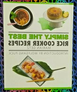 SIMPLY THE BEST RICE COOKER RECIPES COOKBOOK BY MARION GETZ-