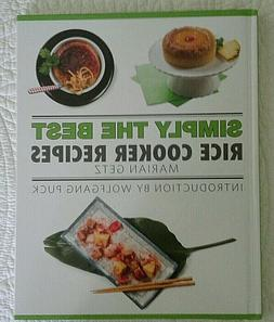 simply the best rice cooker recipes cookbook